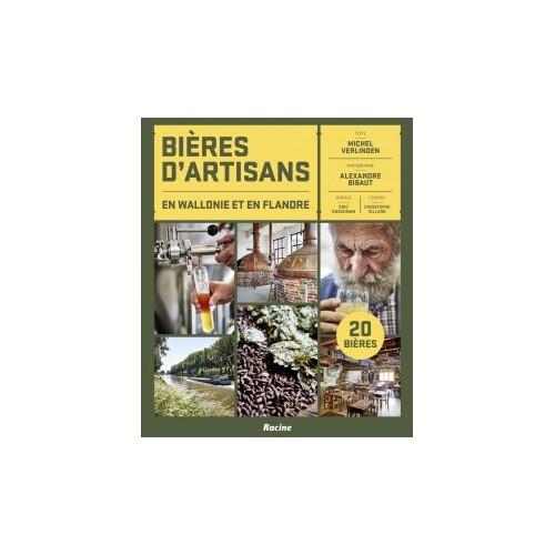 Bières d'artisans en wallonie et Flandres (Edition Racines)