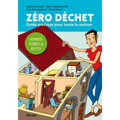 Le zéro déchet sans complexe ! (Editions Racine)